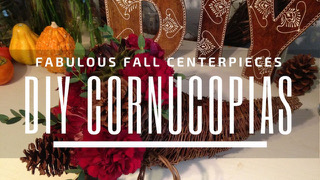 DIY Cornucopias as Fall Centerpieces